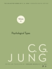 Collected Works of C.G. Jung, Volume 6 : Psychological Types - eBook