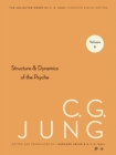 Collected Works of C.G. Jung, Volume 8 : Structure & Dynamics of the Psyche - eBook