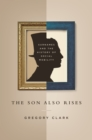 The Son Also Rises : Surnames and the History of Social Mobility - eBook