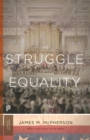 The Struggle for Equality : Abolitionists and the Negro in the Civil War and Reconstruction - Updated Edition - eBook