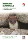 Britain's Mammals : A Field Guide to the Mammals of Britain and Ireland - eBook