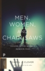 Men, Women, and Chain Saws : Gender in the Modern Horror Film - Updated Edition - eBook