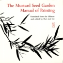 The Mustard Seed Garden Manual of Painting : A Facsimile of the 1887-1888 Shanghai Edition - eBook
