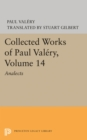 Collected Works of Paul Valery, Volume 14 : Analects - eBook