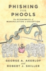Phishing for Phools : The Economics of Manipulation and Deception - eBook