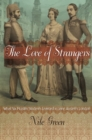 The Love of Strangers : What Six Muslim Students Learned in Jane Austen's London - eBook