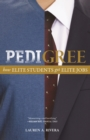 Pedigree : How Elite Students Get Elite Jobs - eBook