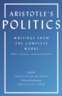 Aristotle's Politics : Writings from the Complete Works: Politics, Economics, Constitution of Athens - eBook