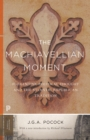 The Machiavellian Moment : Florentine Political Thought and the Atlantic Republican Tradition - eBook