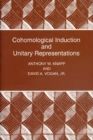 Cohomological Induction and Unitary Representations (PMS-45), Volume 45 - eBook