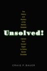 Unsolved! : The History and Mystery of the World's Greatest Ciphers from Ancient Egypt to Online Secret Societies - eBook