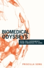 Biomedical Odysseys : Fetal Cell Experiments from Cyberspace to China - eBook