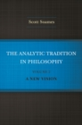 The Analytic Tradition in Philosophy, Volume 2 : A New Vision - eBook