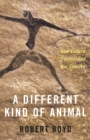 A Different Kind of Animal : How Culture Transformed Our Species - eBook