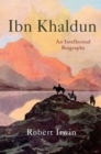 Ibn Khaldun : An Intellectual Biography - eBook