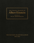 The Travel Diaries of Albert Einstein : The Far East, Palestine, and Spain, 1922 - 1923 - eBook