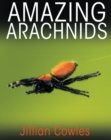 Amazing Arachnids - eBook