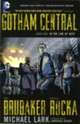 Gotham Central Book 1 : In The Line Of Duty - Book