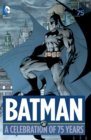 Batman A Celebration of 75 Years - Book