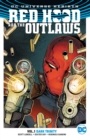 Red Hood And The Outlaws Vol. 1 Dark Trinity (Rebirth) - Book