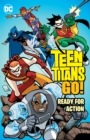 Teen Titans Go! Ready For Action - Book