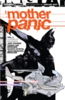 Mother Panic Vol. 1 A Work In Progress - Book