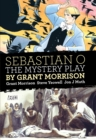 Sebastian O/Mystery Play By Grant Morrison - Book
