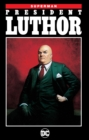 Superman: : President Luthor - Book