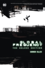 Global Frequency: The Deluxe Edition - Book