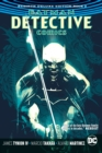 Batman: Detective Comics: The Rebirth Deluxe Edition Book 2 - Book