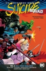 Suicide Squad Volume 5 : Kill Your Darlings Rebirth - Book