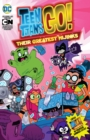 Teen Titans GO! : Their Greatest Hijinks - Book