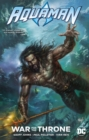 Aquaman : War for the Throne - Book
