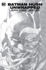 Batman : Hush Unwrapped Deluxe Edition - Book