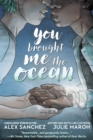 You Brought Me The Ocean: An Aqualad Graphic Novel - Book