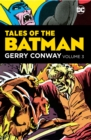 Tales of the Batman: Gerry Conway Volume 3 - Book