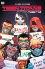 Teen Titans Volume 2: Turn It Up - Book