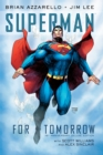 Superman: For Tomorrow 15th Anniversary Deluxe Edition - Book