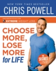 Chris Powell's Choose More, Lose More for Life - eBook