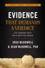 Evidence That Demands a Verdict : Life-Changing Truth for a Skeptical World - eBook
