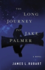 The Long Journey to Jake Palmer - Book