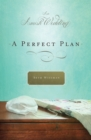 A Perfect Plan : An Amish Wedding Novella - eBook
