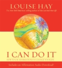 I Can Do It : How To Use Affirmations To Change Your Life - Book