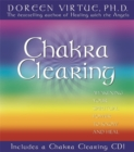 Chakra Clearing : Awakening Your Spiritual Power to Know and Heal - Book