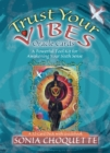 The Trust Your Vibes Oracle Deck : A Psychic Tool Kit For The Sixth Sense - Book