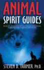 Animal Spirit Guides : An Easy-To-Use Handbook For Identifying And Understanding Your Power Animals And Animal Spirit Helpers - Book