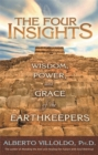 The Four Insights : Wisdom, Power and Grace of the Earthkeepers - Book