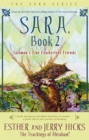 Sara, Book 2 : Solomon's Fine Featherless Friends - Book