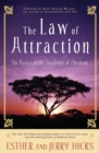 The Law of Attraction : The Basics of the Teachings of Abraham (R) - Book