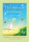 The Answer Is Simple Oracle Cards - Book